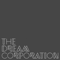 The Dream Corporation